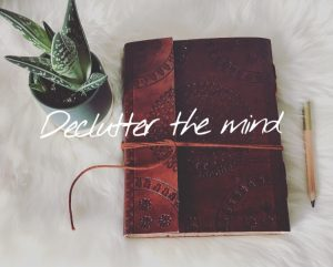 De-Clutter The Mind